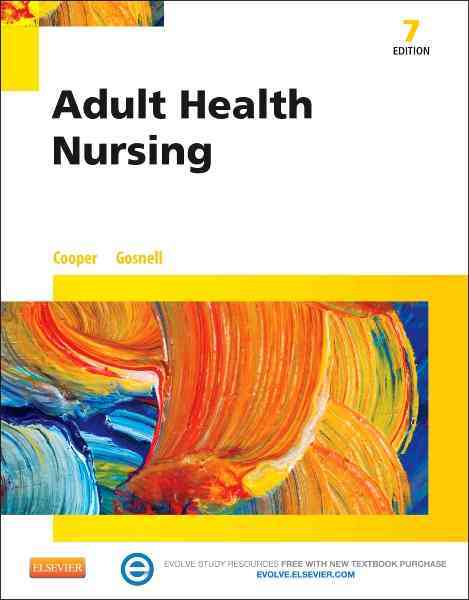 Adult Health Nursing By Cooper, Kim/ Gosnell, Kelly